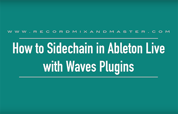 Sidechain in Ableton Live with Waves Plugins